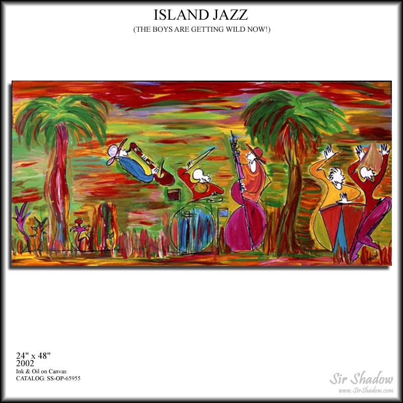 ~Island Jazz - Painting Archive