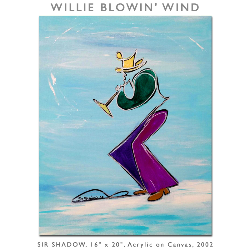 ~Willie Blowin' Wind - Painting Archive