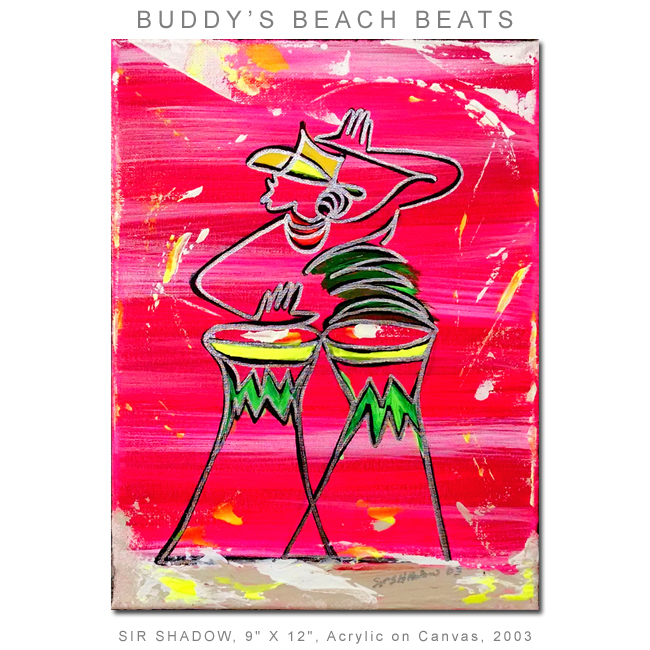~Buddy's Beach Beats - Painting Archive