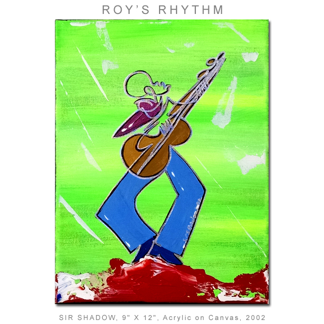 ~Roy's Rhythm - Painting Archive