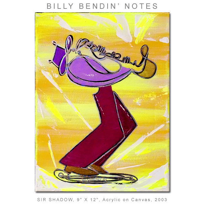 ~Billy Bendin' Notes - Painting Archive